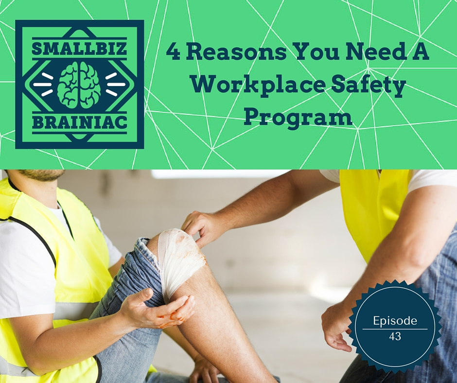 4 Reasons You Need A Workplace Safety Program