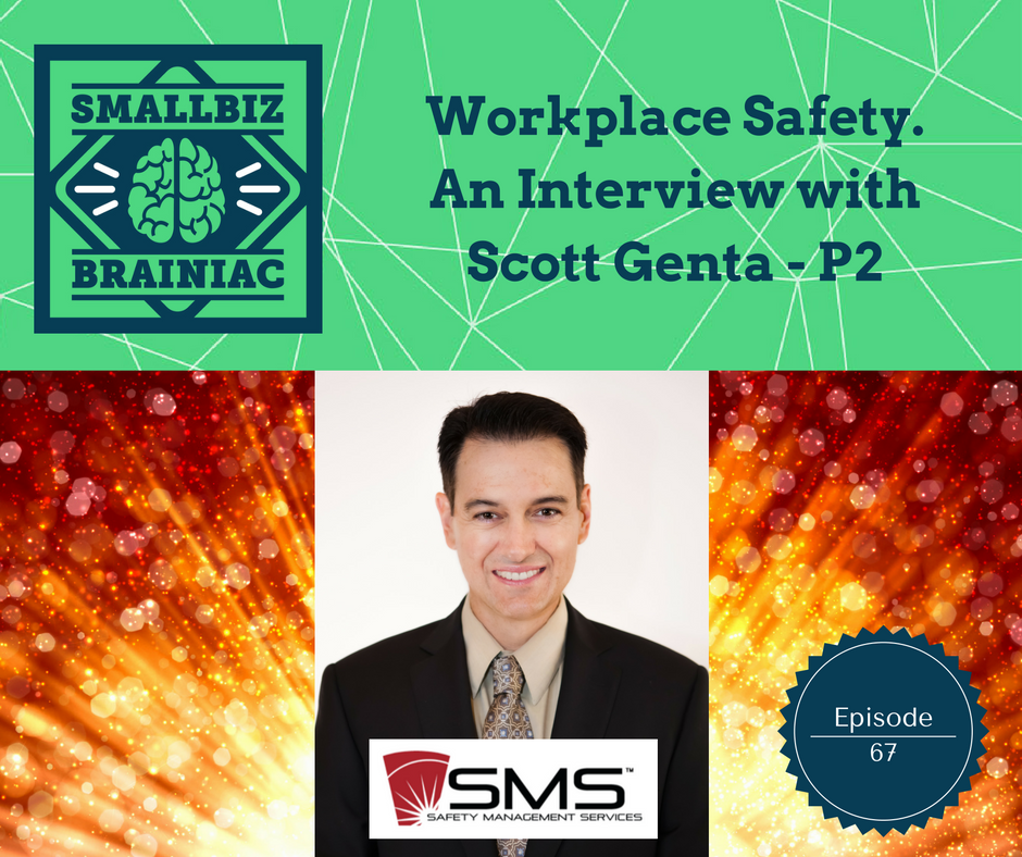 Scott talks about the importance of safety for small businesses.
