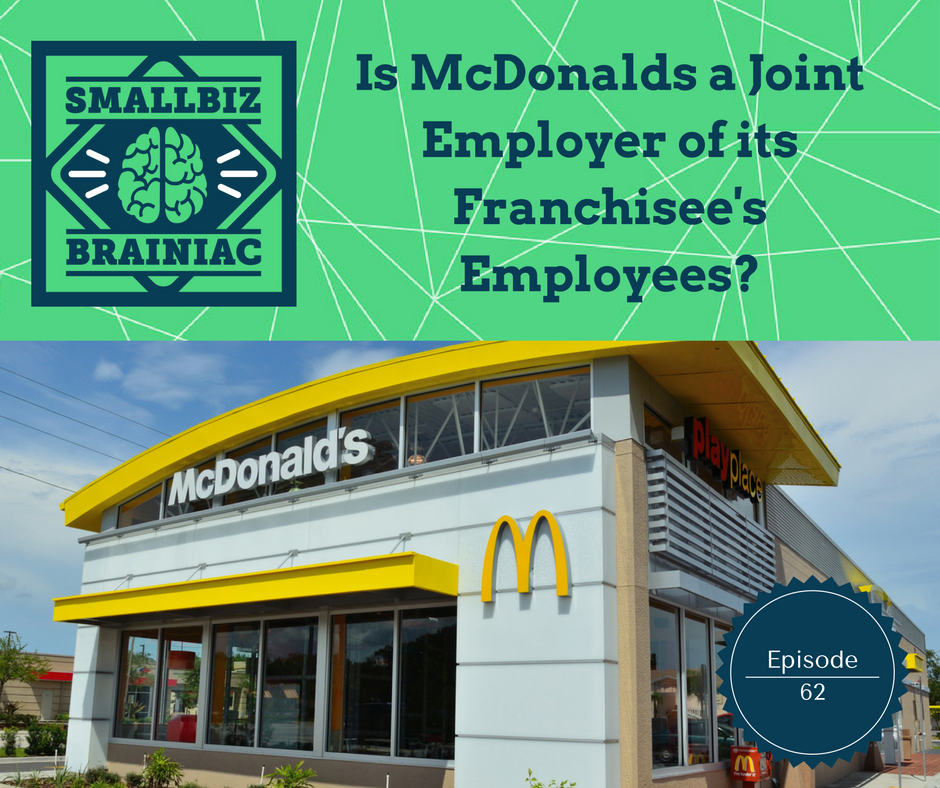 Why is the NLRB trying to hold McDonalds liable for its franchise's violations?