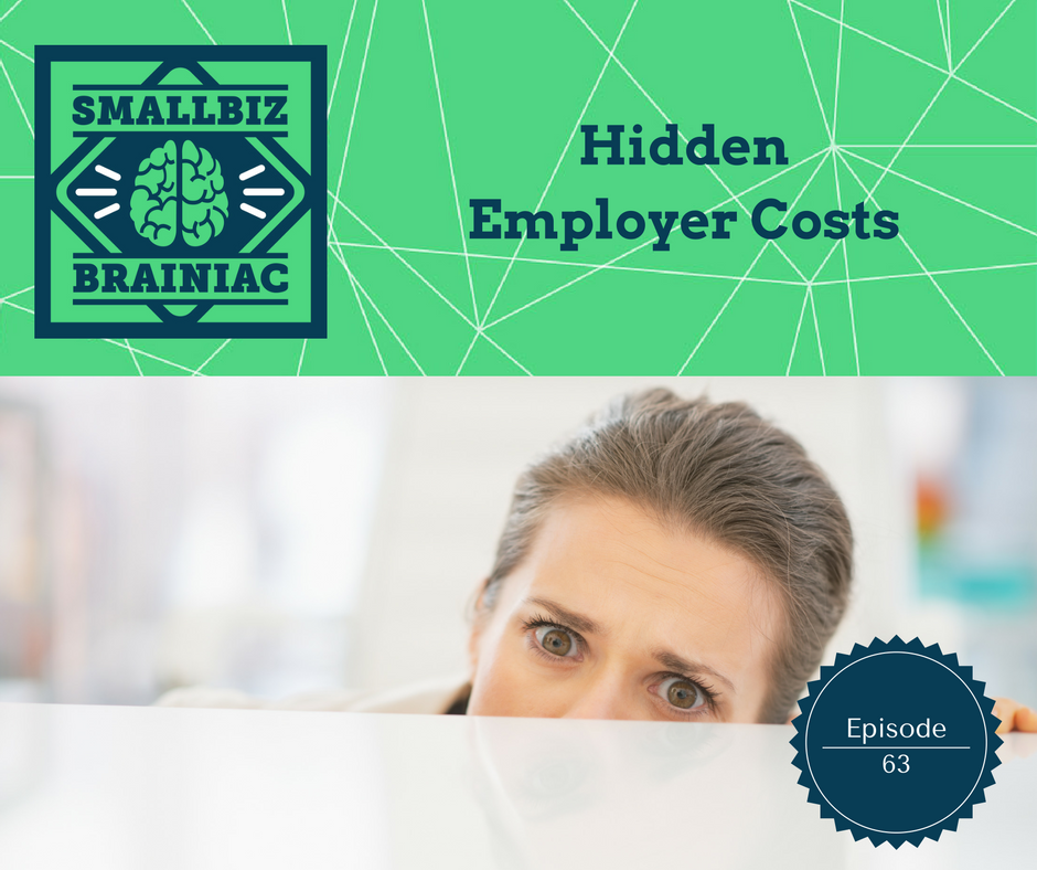 "Do you know how much your ""all-in"" cost is to employ someone? It's much more than you think."