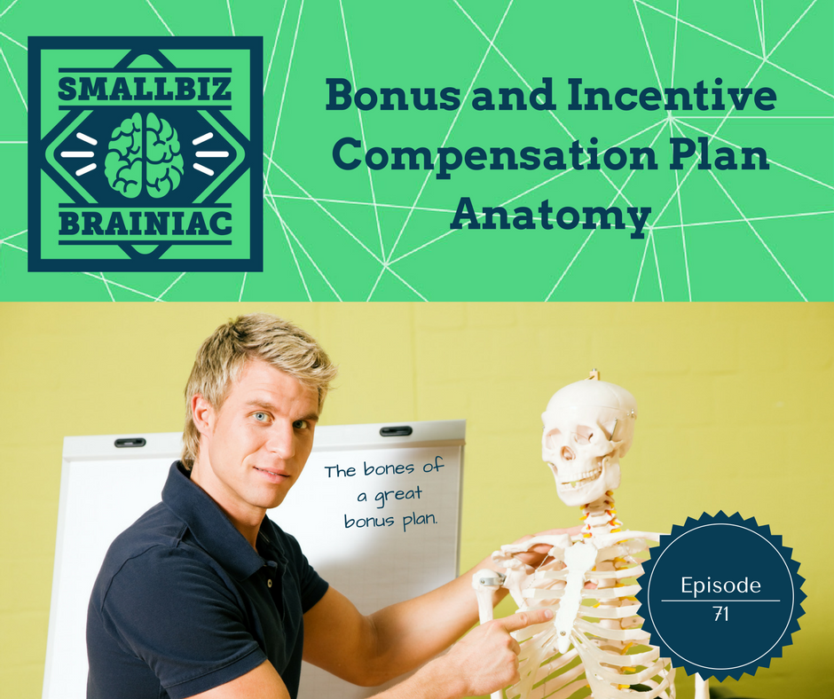 The bones of a great bonus plan