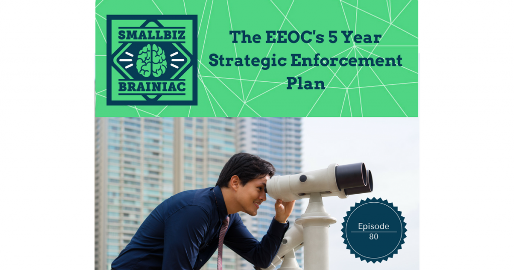 The EEOC's 5 Year Strategic Enforcement Plan