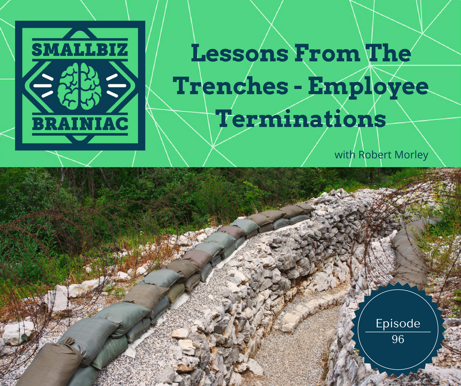 In this episode we share examples of terminations we've conducted and the lessons we learned from them.