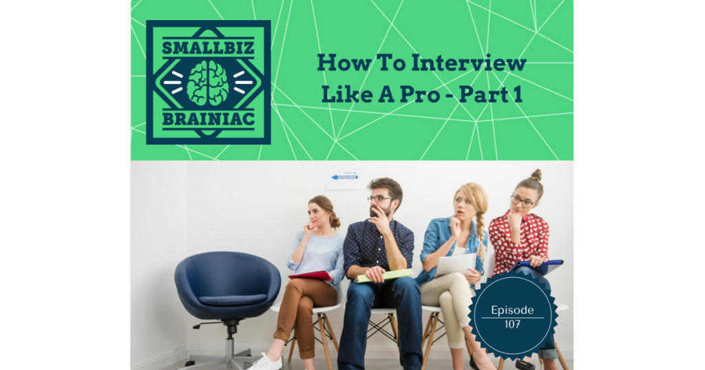 Prepare so you don't screw up the interview and scare away a great employee.