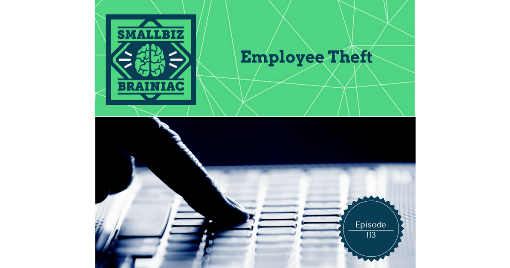 Reduce the likelihood of employee theft with improved hiring practices.
