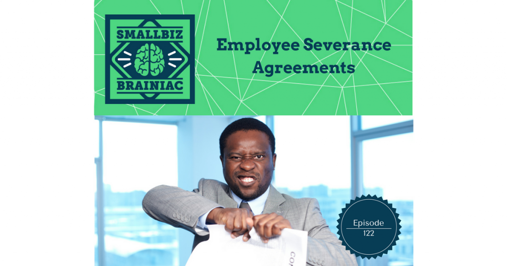 122 Employee Severance Agreements Smallbiz Brainiac