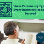 personality types identified byThe E-Myth Revisited by Michael Gerber.