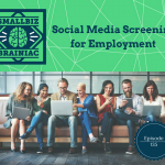 Social Media Screening of applicants for potential employment