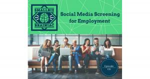 Social Media Screening of applicants for potential employment